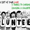 Give a Little Bit of Your Love: 3 Things to Consider When Choosing a Volunteer Program